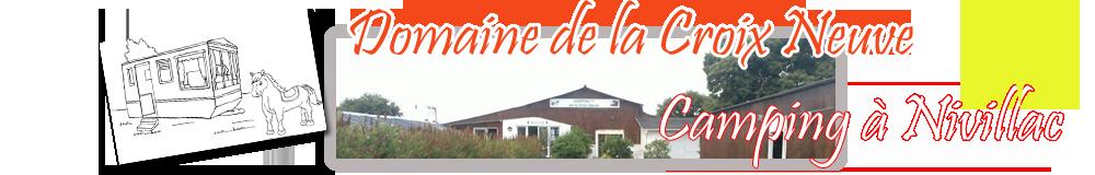 Camping Domaine de la Croix Neuve Nivillac – La Roche-Bernard – Morbihan 56